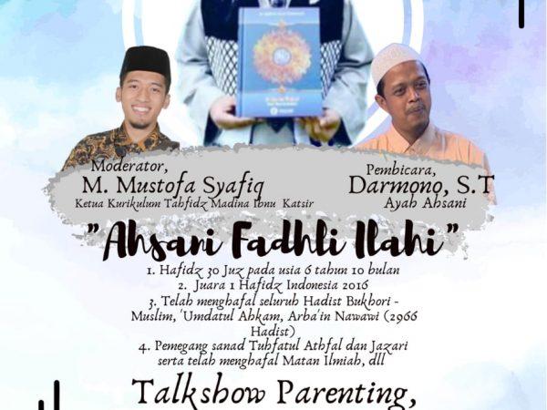 TALK SHOW PARENTING : Mendesign Rumah Ramah Tahfidz Untuk Anak