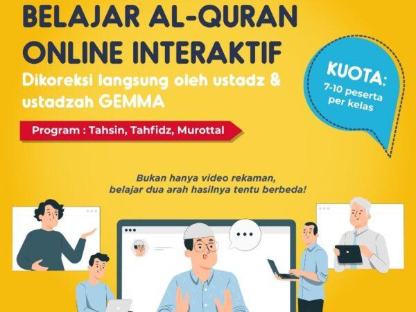 KELAS BELAJAR AL-QUR'AN ONLINE INTERAKTIF BERSAMA GEMMA IBNU KATSIR